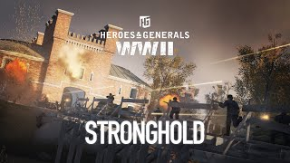 """Heroes & Generals. Update 1.13 """"Stronghold"""""""