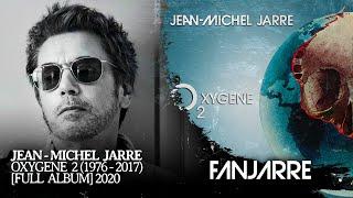 Jean-Michel Jarre - Oxygene 2 (1976-2017)