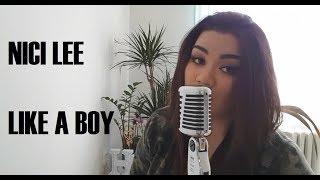 Ciara - Like a boy (cover by Nici Lee)