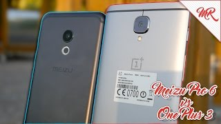 Meizu Pro 6 vs OnePlus 3 ◊ Marcos Reviews