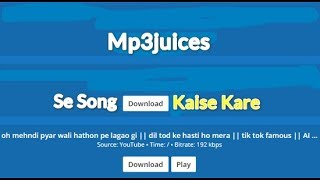 Download Mp3juices Se Song Download Kaise Kare
