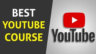YouTube Beginner To Expert Full Complete Course