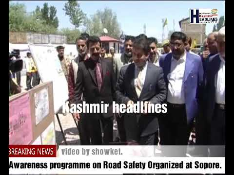 Awareness programme on Road Safety Organized at Sopore .