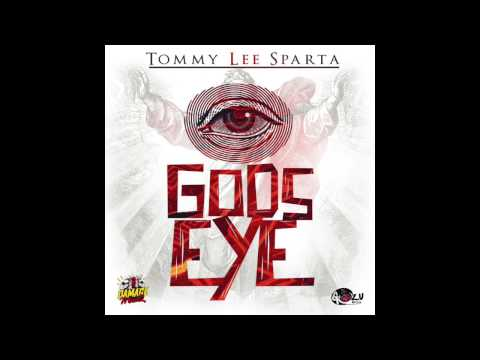 Tommy Lee Sparta -God's Eye  [Official Audio] Jan 2017