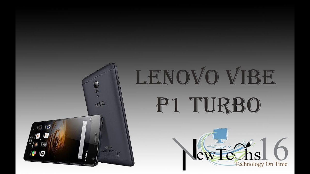 Lenovo Vibe P1 Turbo - specifications, reviews, images, photos, videos