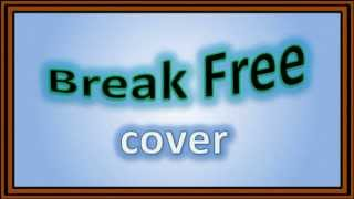 Break Free - Ariana Grande cover Thumbnail