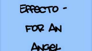 Effecto - For An Angel