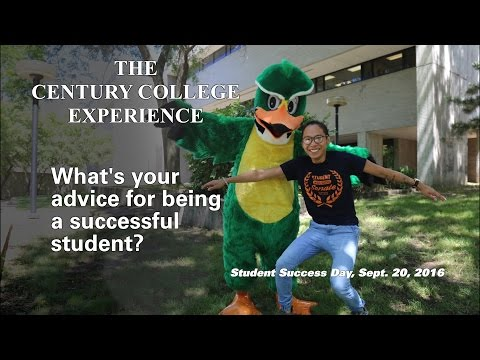 Century College Experience_What's your advice for being a successful student?