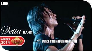 Live Konser ~ Setia Band - Cinta Tak Harus Memiliki  @Serang 30 Mei 2014
