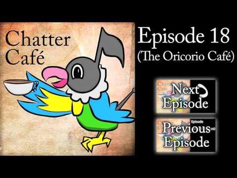 The Chatter Café Podcast - Episode 18 - The Oricorio Café
