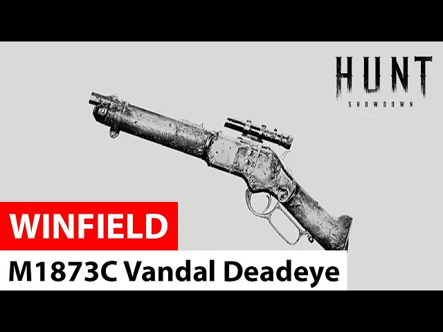 Winfield M1873C Vandal Deadeye - Hunt: Showdown