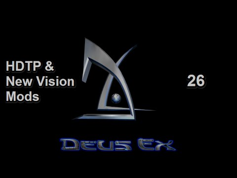 Deus Ex [HDTP & New Vision Mods] - 26 - Naval Shipyards (Part 3)