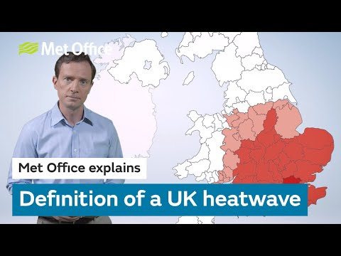Definition Of A UK Heatwave