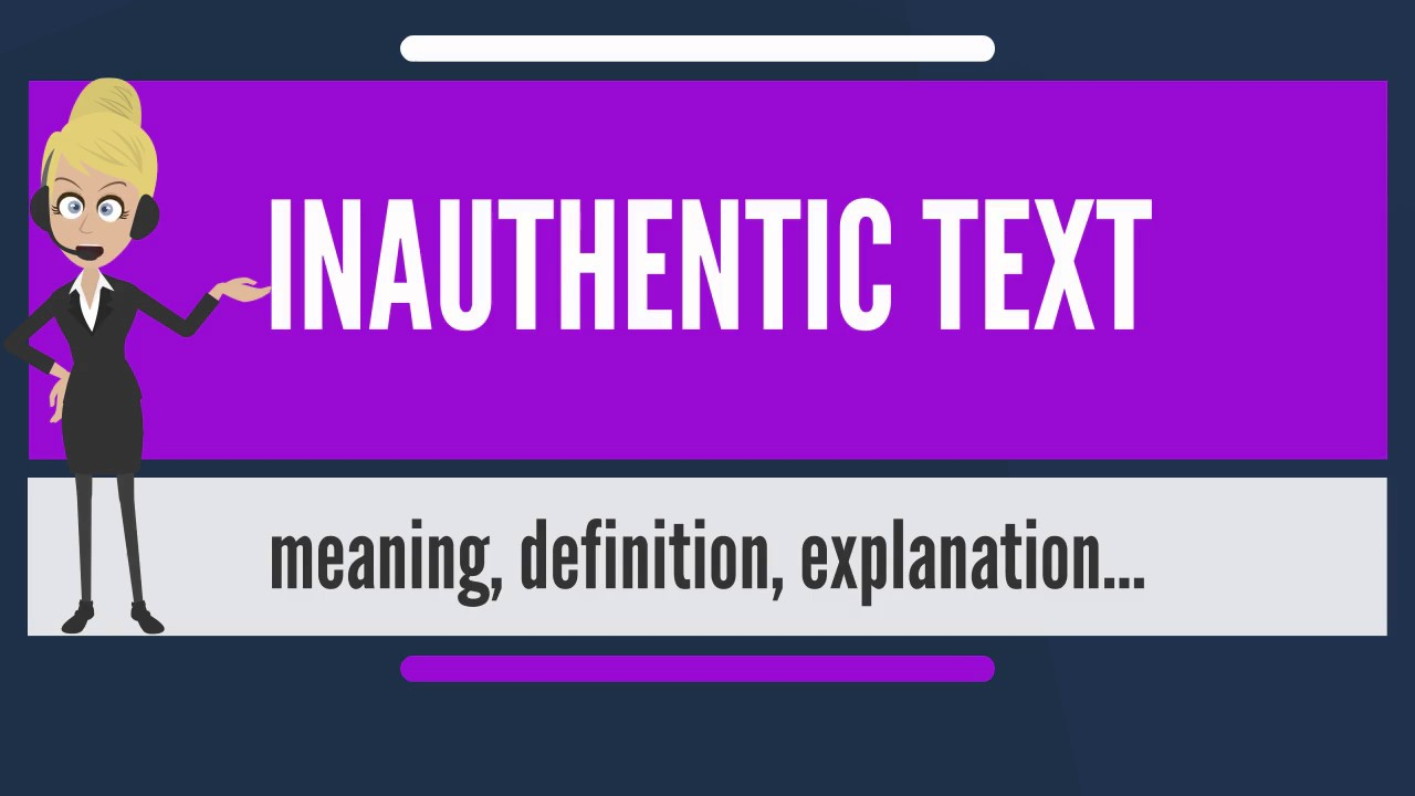 What does inauthentic mean