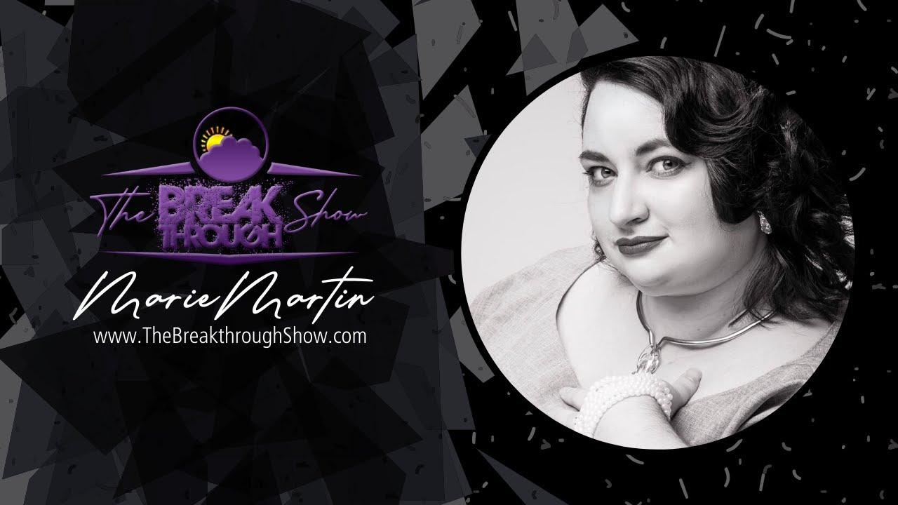 Download The Breakthrough Show Season 4 - Episode 7: Marie Martin