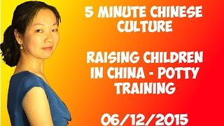 Raising Children in China - Potty Training