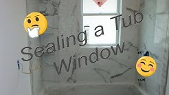 Tub shower with window, how to waterproof and seal it up.