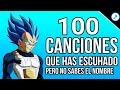 100 Canciones Que Has Escuchado Pero No Sabes El Nombre #2020 - RECOPILACION DE MUSICA