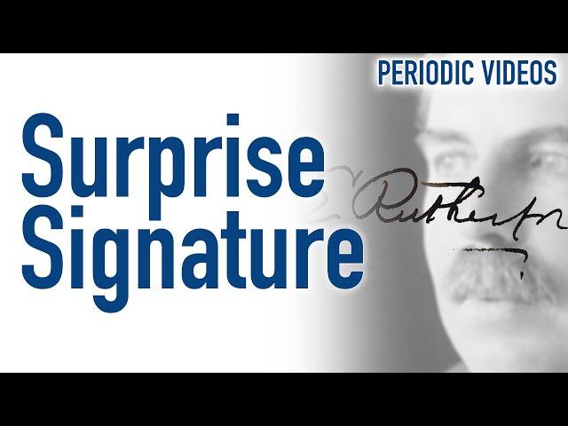 Surprise Signature - Periodic Table of Videos