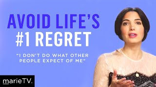 How to Be True to Yourself and Avoid The #1 Regret in Life