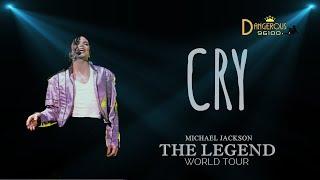 Michael Jackson - Cry - The Legend World Tour