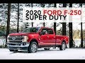2020 Ford F-250 Super Duty overview