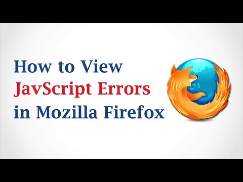 How to View JavaScript Errors in Mozilla Firefox
