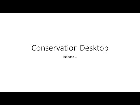 An Introduction to Conservation Desktop Release 1 DRAFT