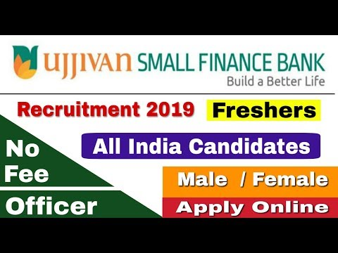 Ujjivan Small Finance Bank Recruitment 2019 II Private Bank Jobs 2019 II Learn Technical
