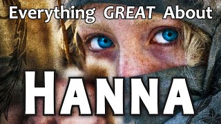 Everything GREAT About Hanna!
