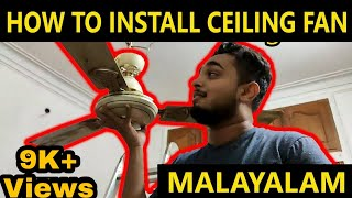 How To fit a Ceiling Fan - Malayalam