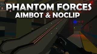 *AIMBOT * PHANTOM FORCES NOCLIP HACK AND AIMBOT!! [PATCHED] OP HACK!