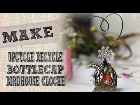 How to create a bottlecap bird cage upcycled crafts for Watch create and craft tv online