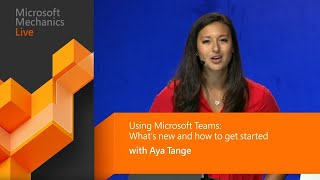 Microsoft Teams user tutorial and updates + what's coming in 2020 (Microsoft Ignite)
