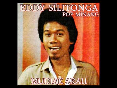 Eddy Silitonga - Mudiak Arau ( Pop Minang )