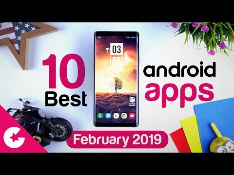 Top 10 Best Apps for Android - Free Apps 2019 (February)