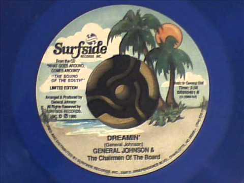 General Johnson - Dreamin'
