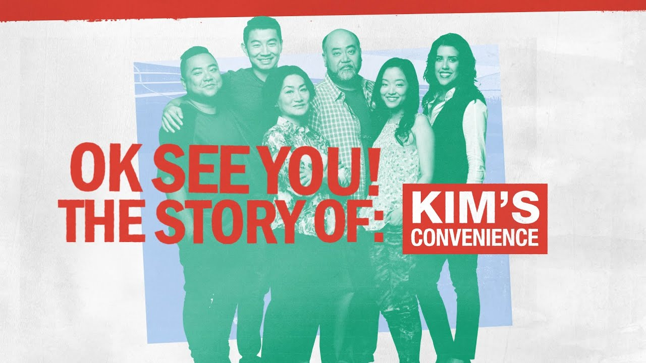 OK SEE YOU: The Story of Kim's Convenience