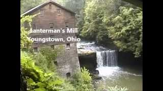 Lantermans Mill, Youngstown Ohio on the Mill Creek