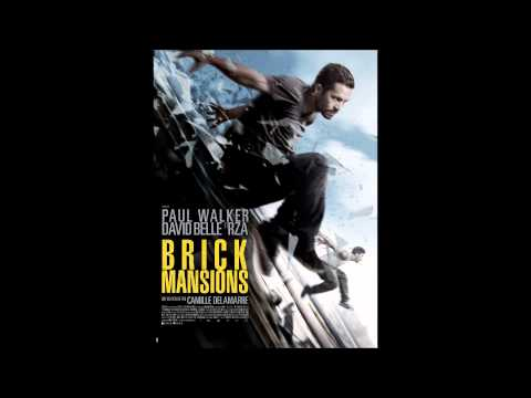 Brick Mansions - Soundtrack OST - Main Theme - Frag Out streaming vf
