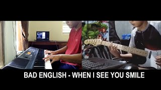 BAD ENGLISH - WHEN I SEE YOU SMILE (COVER)