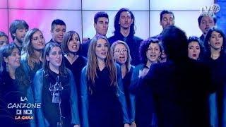 """""""La Canzone Di Noi - La Gara"""": I Tre Cori Della FINALE"""