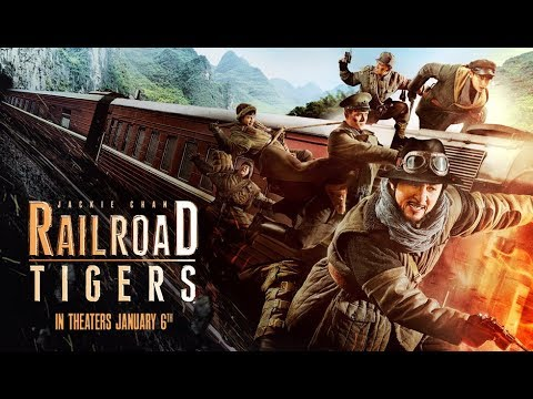 Jackie Chan Railroad Tigers Trailer 2018 - YouTube