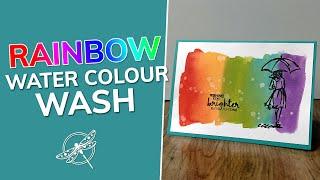 Rainbow Water Colour Wash Technique