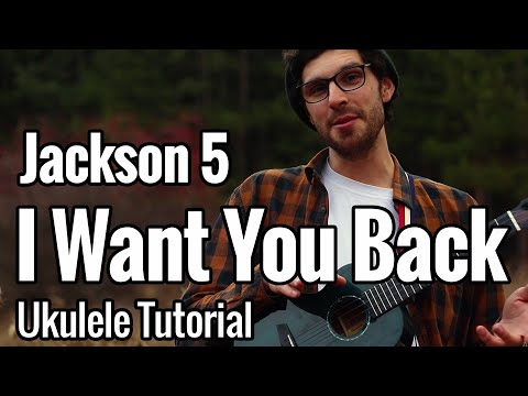 Jackson 5 - I Want You Back (Ukulele Tutorial) Chords + Tab