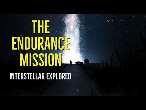 The Endurance Mission (Interstellar Explored)