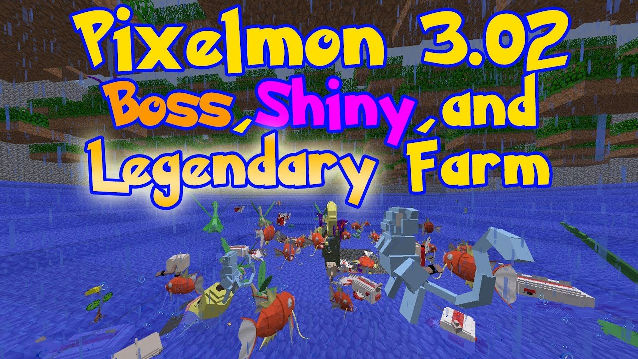 Pixelmon: Boss, Shiny, and Legendary Farm
