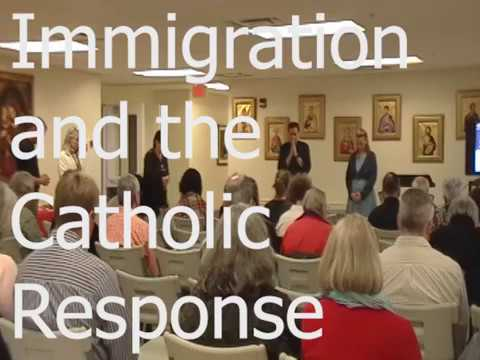 Immigration and the Catholic Response