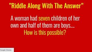 "Riddle And Answer / ""A Woman Has Seven Children"" Riddle / Very Tricky Riddle Along With The Answer"