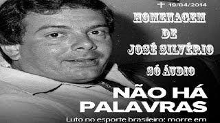 José Silvério se emociona ao homenagear Luciano do Valle 20/04/2014